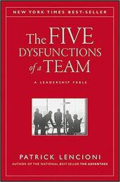 5 Dysfunctions of a Team | Patrick.M Lencioni