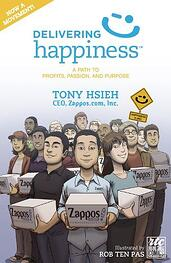 Delivering Happiness | Tony Hsieh