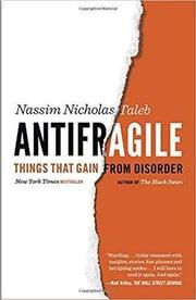 Antifragile: Things That Gain from Disorder | Nassim Nicholas Taleb