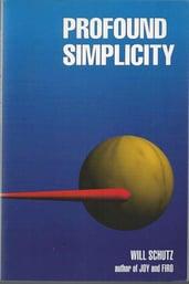 Profound Simplicity | Will Schutz