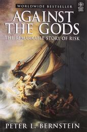 Against the Gods: The Remarkable Story of Risk | Peter Bernstein