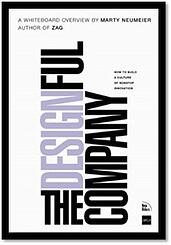 The Designful Company: How to build a culture of non-stop Innovation | Marty Neumeier