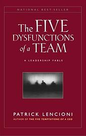5 Dysfunctions of a Team (1st dysfunction) | Patrick Lencioni