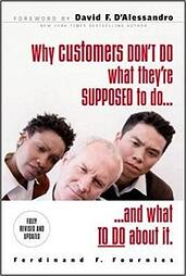 Why Customers Don't Do What You Want them To | Ferdinand Fournies