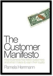 The Customer Manifesto; | Pamela Herrmann