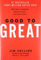 From Good to Great: Why Some Companies Make the Leap and Others Don't |  Jim Collins