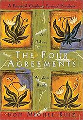 The Four Agreements: A Practical Guide to Personal Freedom | Miguel Ruiz