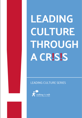 Leading culture through a crisis
