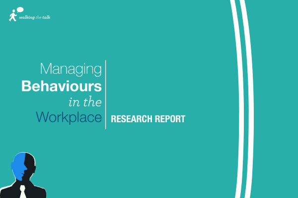 New report: Managing Behaviours in the Workplace